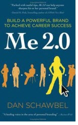 Me 2.0 Book - Dan Schawbel